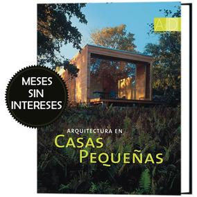 Arquitectura De Casas Pequeñas