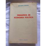 Principios De Economía Política. Juan Bautista Fuenmayor.