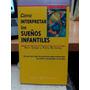 Como Interpretar Los Sueños Infantiles -siegel/bulkeley-espa