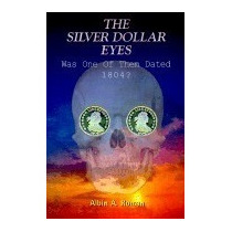 Silver Dollar Eyes: Was One Of Them Dated, Albin A Rom R1