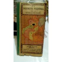 El Distrito Federal De La Republica Mexicana Miguel Arriaga