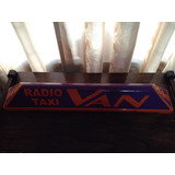 Cartel De Techo Radiotaxi Van
