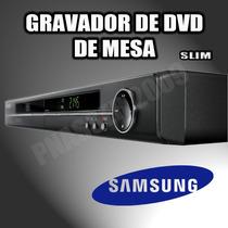 Gravador De Dvd Mesa Samsung R130 Slim - Nacional / Pal-m!