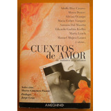 Cuentos De Amor De Autores Argentinos / Bioy Casares, Ocampo
