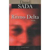 Libro Ritmo Delta / Daniel Sada / Joaquin Mortiz