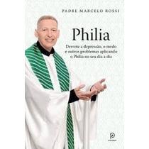 Livro- Philia - Padre Marcelo Rossi- Lacrado - Frete 8,00