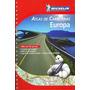 Atlas De Carreteras Europa (atlas De Carreteras Michelin);