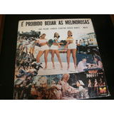 Lp É Proibido Beijar As Melindrosas - Filme Disco Baby Vol.3
