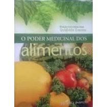 Livro O Poder Medicinal Dos Alimentos Dr. Jorge Pamplona
