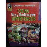 Cocina Rica Y Nutritiva Para Hipertensos Tapa Dura