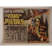 Viruta Y Capulina, La Edad De Piedra , Cartel Cine