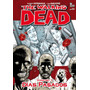 The Walking Dead - Vol. 1 - Dias Pasados - Robert Kirkman