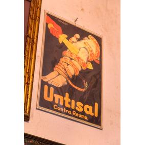 Cartel Untisal, De Chapa. Unico!!! - Antig La Rueda - _lr