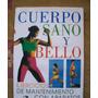 Cuerpo Sano Y Bello-ilus-ejercicios Mantenimiento C/aparatos