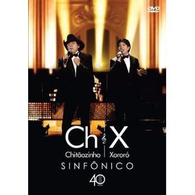 Dvd + Cd Chitãozinho E Xororó - Sinfônico 40 Anos (lacrado)