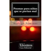 Libro Poemas Para Niños Que Se Portan Mal - Nuevo