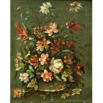 Amador Lugo Pintura Oleo Naturaleza Muerta Con Flores