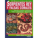 Serpientes Rey Y Falsas Corales; Ronald G. Mark Envío Gratis