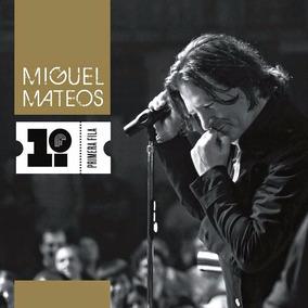 Mateos Miguel - Primera Fila S