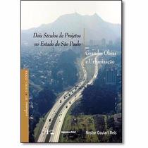 Dois Séculos De Projetos No Estado De São Paulo - 3 Volumes