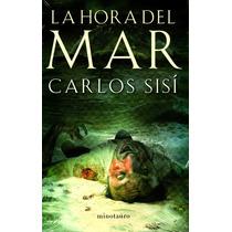 La Hora Del Mar - Carlos Sisi / Minotauro