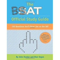 The Bsat Official Study Guide John Forster, Marc Segan