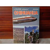 Raro Libro Aeronaves De Mexico Chihuahua De Los 70´s Clasico