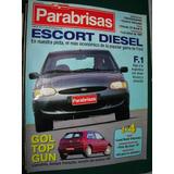 Revista Parabrisas 223 Ford Escort Citroen Zx Volkswagen Gol