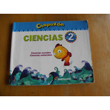 Ciencias 2 - Serie Chapuzon - Editorial Santillana