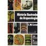 Livro História Ilustrada Das Arqueologia C. W. Ceram
