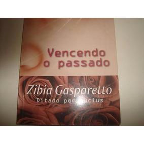 Livro Vencendo O Passado - Zibia Gasparetto.