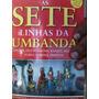 Livro Sete Linhas Da Umbanda Janaina Azevedo Corral