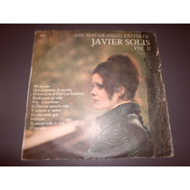 Javier Solis Los Mas Grandes Exitos Vol Ii * Disco De Vinilo