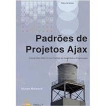 Livro Padrões De Projeto Ajax Criando Sites Web 2.0 Co Padrõ