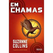 Livro Jogos Vorazes Em Chamas - Suzanne Collins - Frete 8,00
