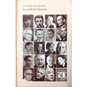 La Condicion Humana - André Malraux - Sudamericana.