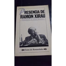 Presencia De Ramón Xirau- Juliana González
