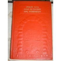 Livro Código De Processo Civil Interpretado - J. M. Santos.