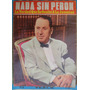 Revistas Perón: Idolos, Pi, 1ª Plana. Precio Por Todas