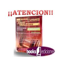 Serie Manual Del Litigante Y El Juicio Oral En Mexico 1dvd