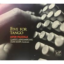 Cd Five For Tango Astor Piazzolla Cuarteto Latinoa Nuevo