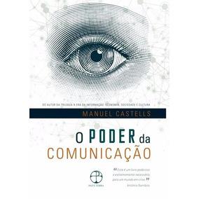 O Poder Da Comunicação - Manuel Castells - Livro Novo