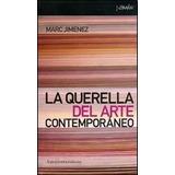 Libro La Querella Del Arte Contemporaneo Nuevo Original Sm