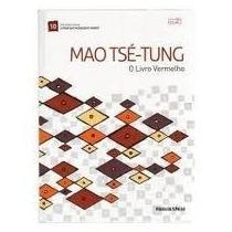Mao Tsé-gung O Livro Vermelho