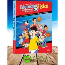 Juegos De Educación Física + Primeros Auxilios » Daly
