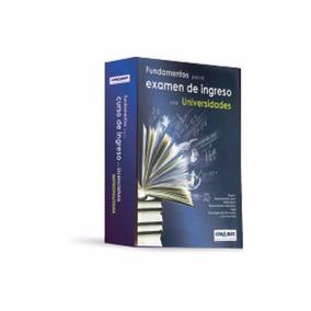 Fundamentos Para El Examen De Ingreso A Las Universidades