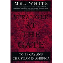 Libro Stranger At The Gate: To Be Gay And Christian In Ameri