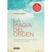 Magia Del Órden Y Felicidad Después Del Orden ..m Kondo Dhl