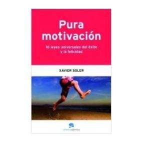 Libro Pura Motivación, Xavier Soler.