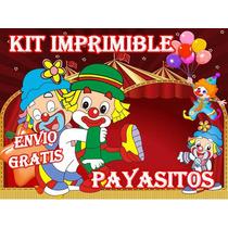 Kit Imprimible Circo Payasitos - Invitaciones Y Mas